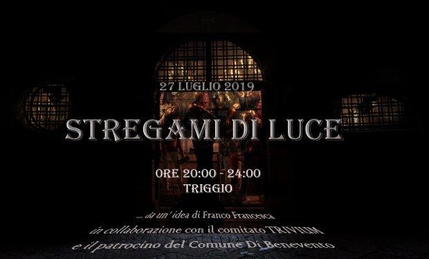 Benevento - Quatiere Triggio. Stregami di luce