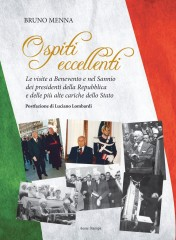 """Libro """"Ospiti eccellenti"""" di Menna sui Presidenti della Repubblica nel Sannio"""