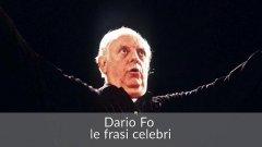 Addio a Dario Fo, le frasi celebri del premio Nobel