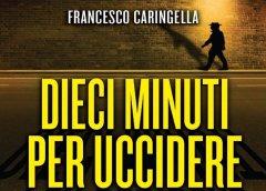 Dieci minuti per uccidre